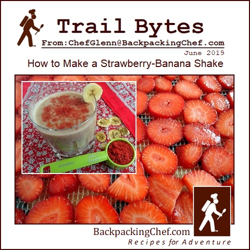 Trail Bytes cover. How to dehydrate a banana strawberry shake.