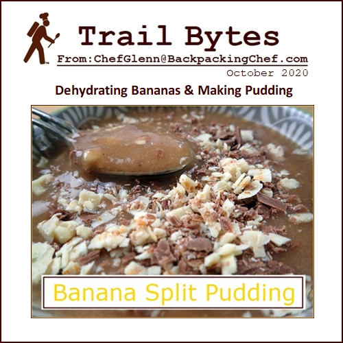 Trail Bytes October 2020: Dehydrating Bananas and Banana Fruit Leather