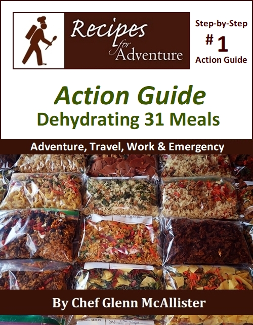 Book Cover: Action Guide: Dehydrating 31 Meals for Adventure, Travel, Work & Emergency.