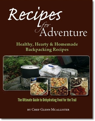 Book Cover: Recipes for Adventure: The Ultimate Guide to Dehydrating Food for the Trail.