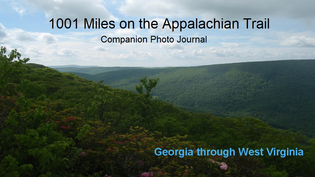 Appalachian Trail Photo Journal, Georgia through West Virginia.
