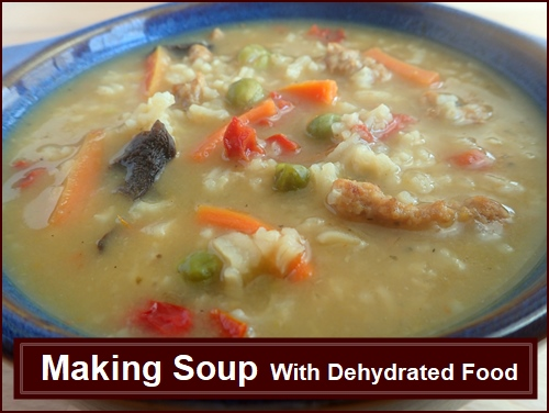 Chicken soup made with dehydrated food recipe.