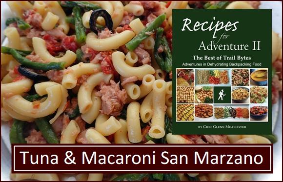 Tuna & Macaroni San Marzano is in Recipes for Adventure II.