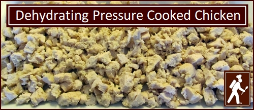How to pressure cook & dehydrate chicken. Photo showed pressure cooked chicken before drying.