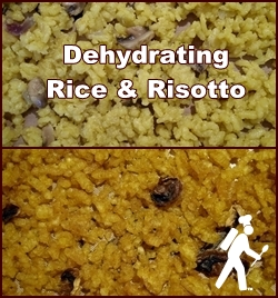 Next Topic: Dehydrating Rice & Risotto