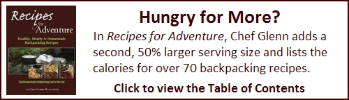 Recipes for Adventure includes larger serving sizes and lists calories for all backpacking recipes.