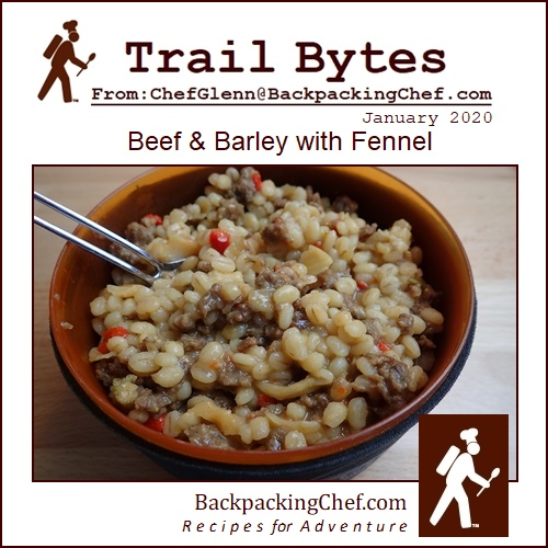 Trail Bytes January 2020: Beef & Barley Stew & Soup.