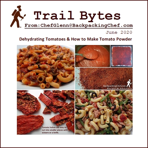 Trail Bytes June 2020: Dehydrating Tomatoes, How to Make Tomato Powder