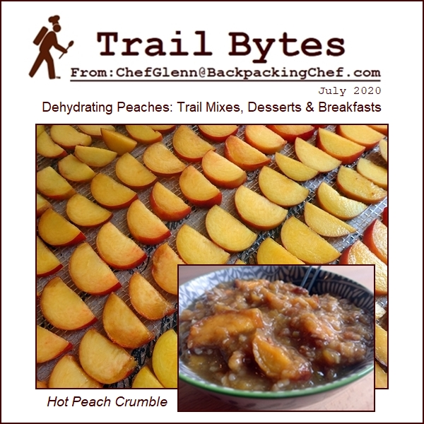 Trail Bytes July 2020: Dehydrating Peaches