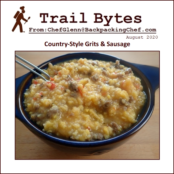 Trail Bytes August 2020: Country-Style Grits & Sausage
