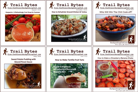 Backpacking Recipes in Trail Bytes, Chef Glenn's free monthly newsletter.