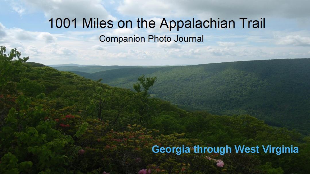 Appalachian Trail Photo Journal, Georgia through West Virginia.