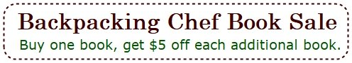 BackpackingChef Book Sale. Buy one book and get $5 off each additional book.