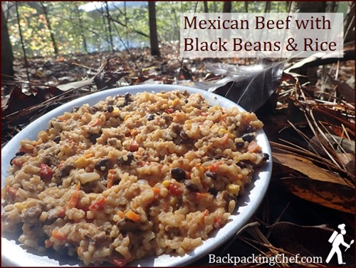 Mexican Beef with Black Beans and Rice: A backpacking meal made with dehydrated rice.