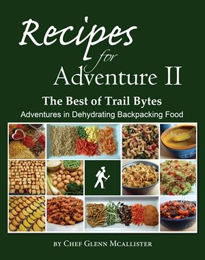 New backpacking breakfast recipes in Recipes for Adventure II: The Best of Trail Bytes.